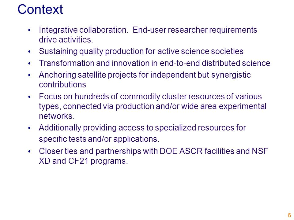 Context Integrative collaboration. End-user researcher requirements drive activities.