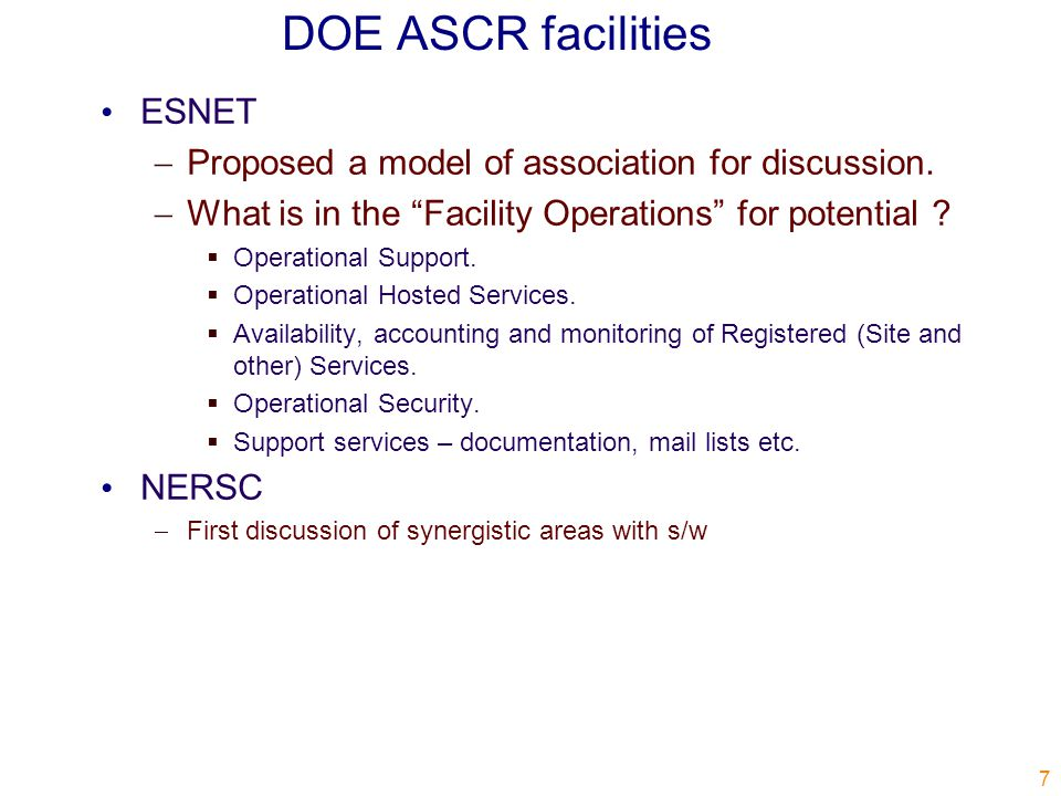 DOE ASCR facilities ESNET  Proposed a model of association for discussion.