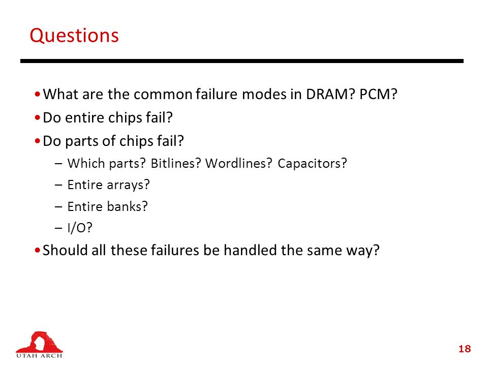 Questions What are the common failure modes in DRAM.