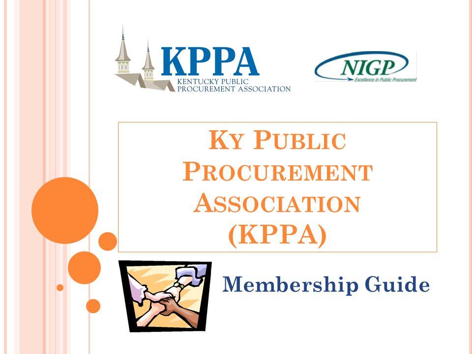 K Y P UBLIC P ROCUREMENT A SSOCIATION (KPPA) Membership Guide