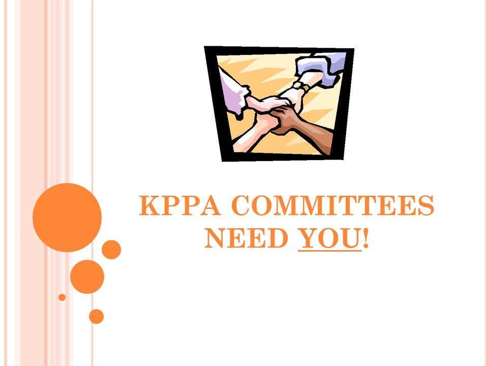 KPPA COMMITTEES NEED YOU!