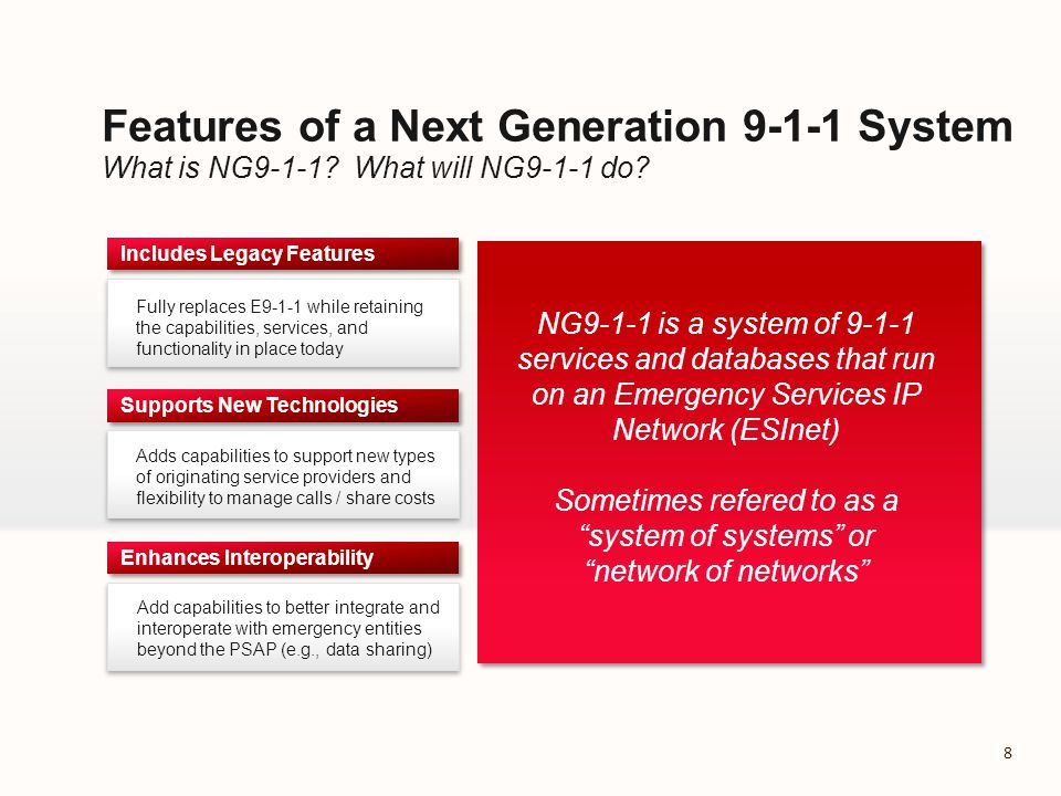 NG9-1-1 improves capabilities for all stakeholders Today's 9-1-1 vs.