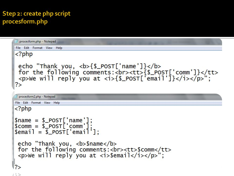  If you have a text box in html form with name attribute age, PHP will store the text entered there in a variable called $age (registered global variable)  $age is similar to $_POST['age'] (superglobal variables)  eg : ( in HTML form)  eg : ( in PHP scripts) echo Thank you, {$_POST['age']} for the following comments ; Age: attributes