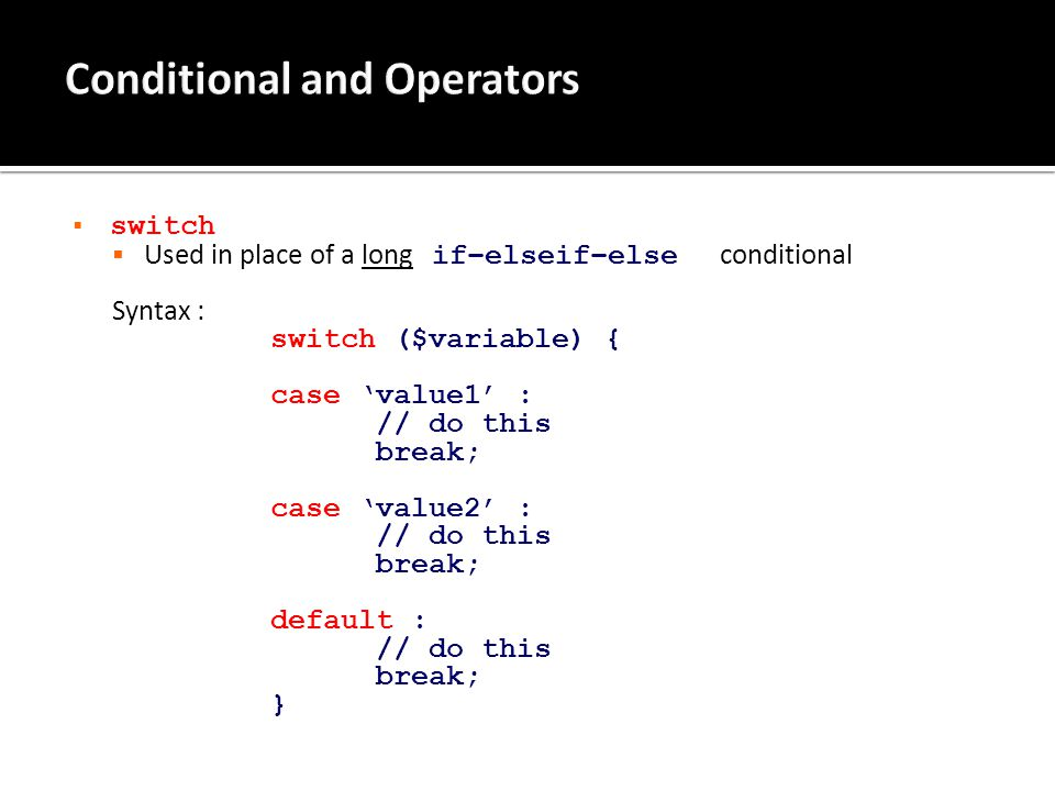  Use of conditionals and any number of functions, operators and expressions.