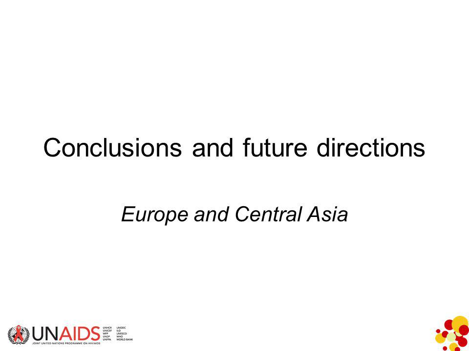 Conclusions and future directions Europe and Central Asia