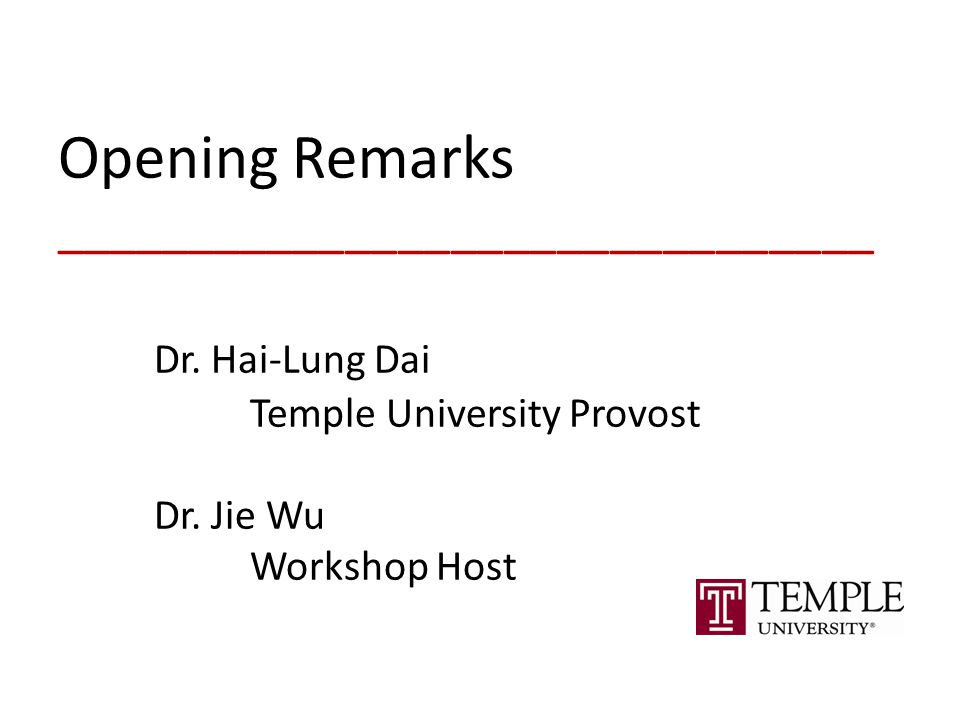 Opening Remarks _______________________________ Dr.