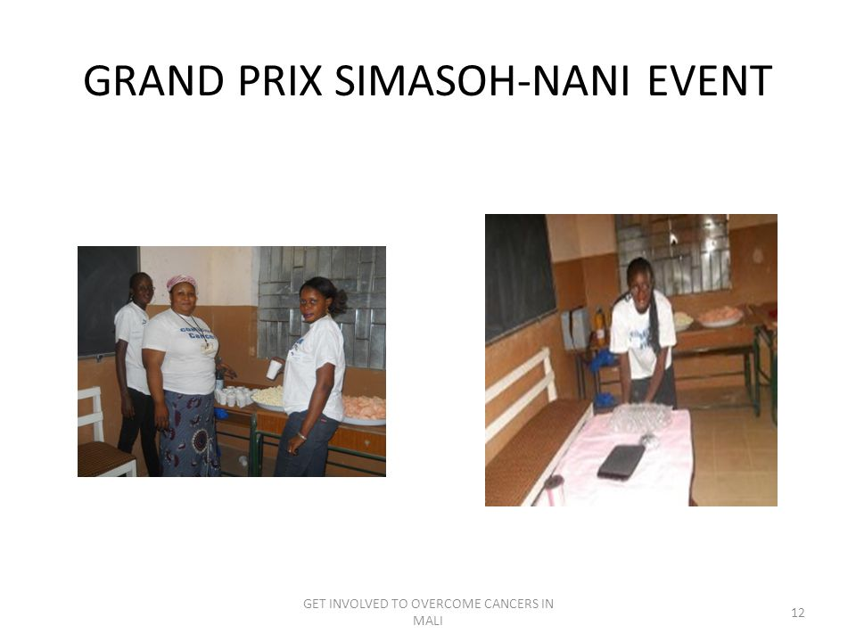 GRAND PRIX SIMASOH-NANI EVENT GET INVOLVED TO OVERCOME CANCERS IN MALI 12