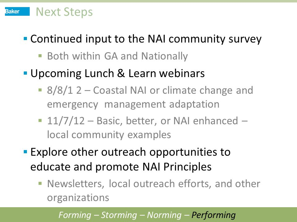 Next Steps  Continued input to the NAI community survey  Both within GA and Nationally  Upcoming Lunch & Learn webinars  8/8/1 2 – Coastal NAI or