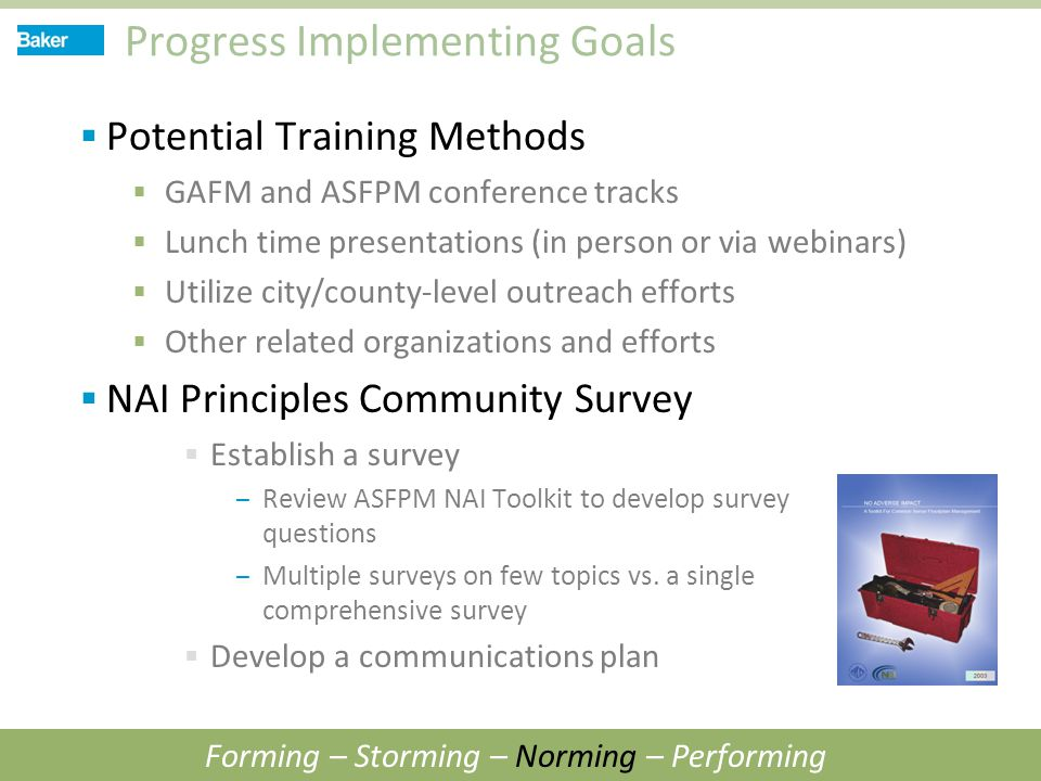 Progress Implementing Goals  Potential Training Methods  GAFM and ASFPM conference tracks  Lunch time presentations (in person or via webinars)  U