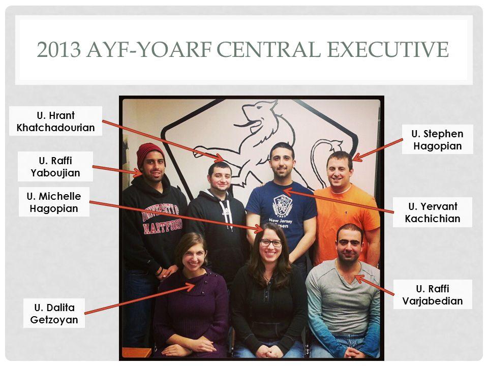 2013 AYF-YOARF CENTRAL EXECUTIVE U.Raffi Yaboujian U.