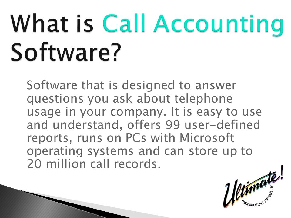 Software that is designed to answer questions you ask about telephone usage in your company.