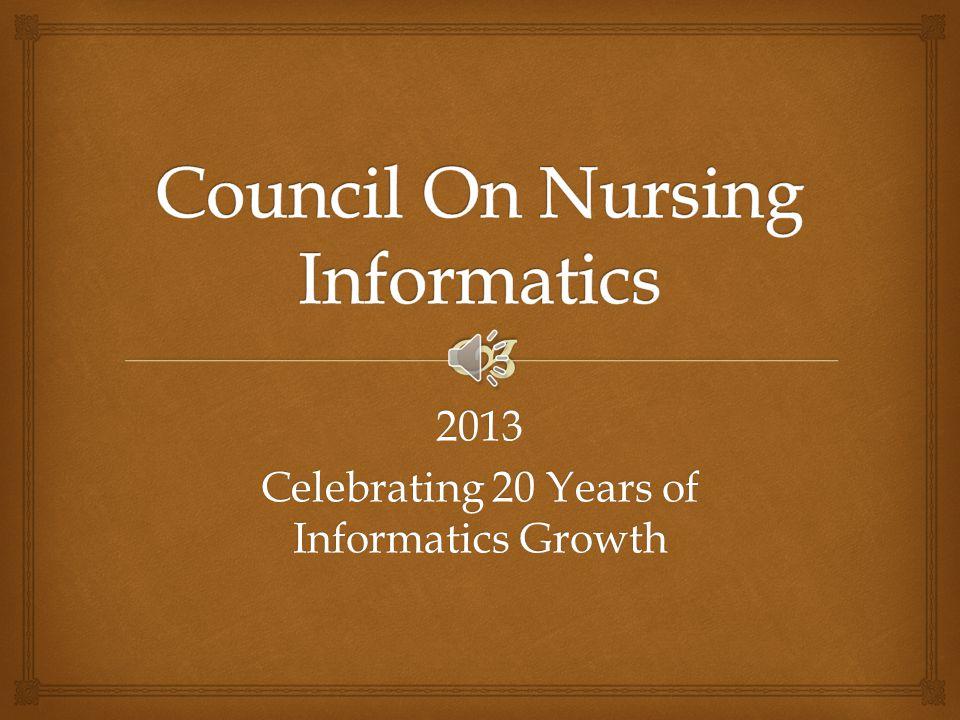 2013 Celebrating 20 Years of Informatics Growth