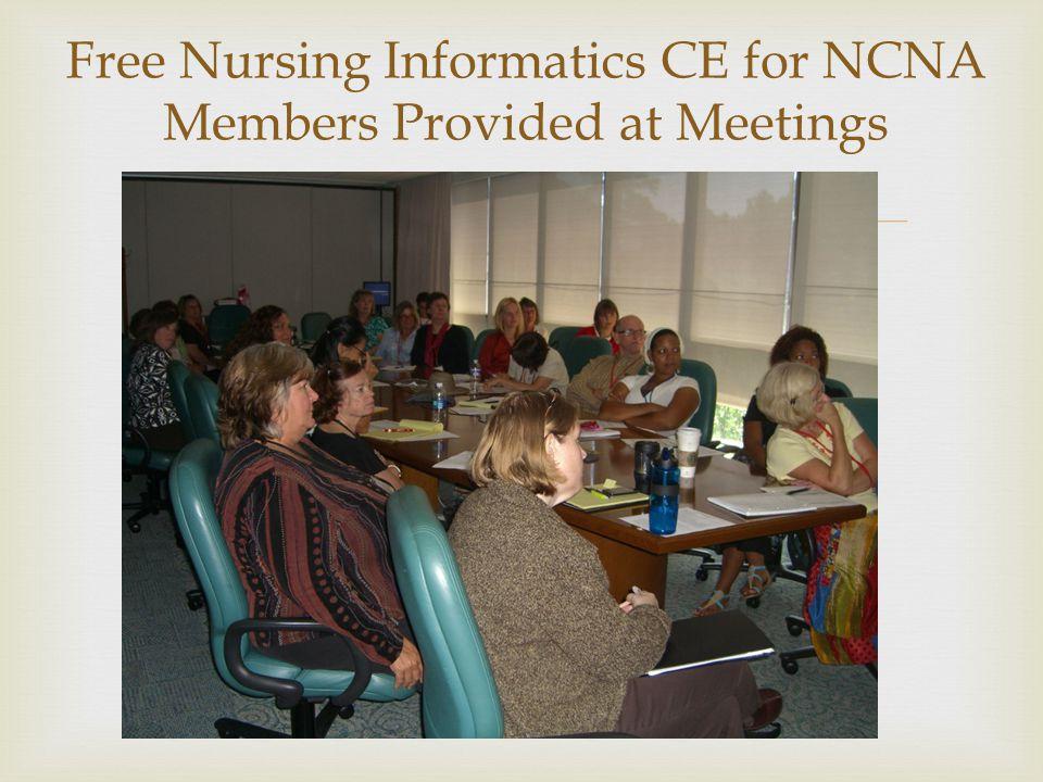  Free Nursing Informatics CE for NCNA Members Provided at Meetings