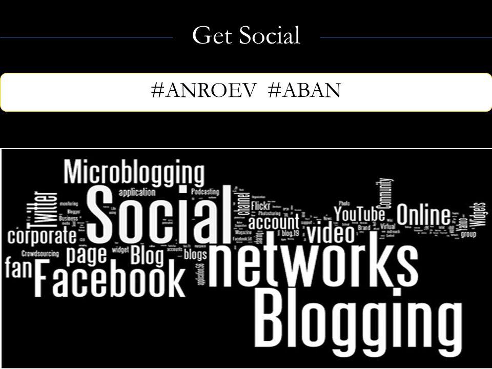 Get Social #ANROEV #ABAN Linda@adao.us