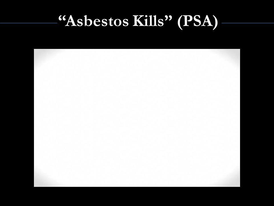 Asbestos Kills (PSA)