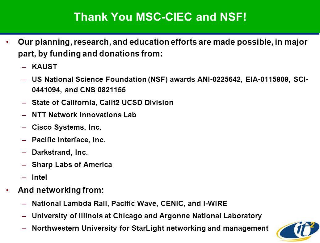 Thank You MSC-CIEC and NSF.