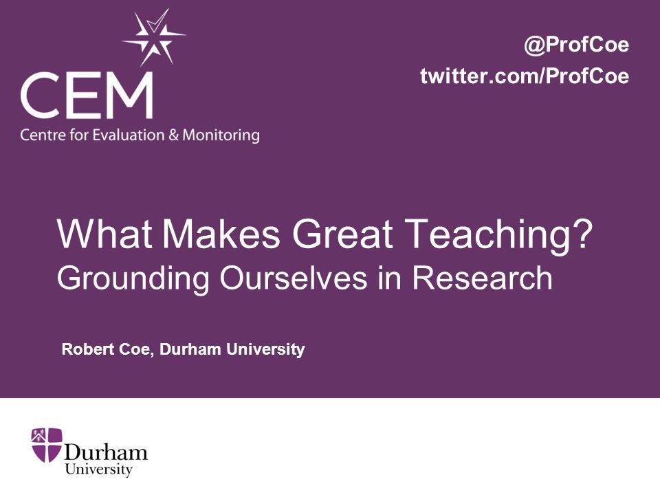 What Makes Great Teaching.