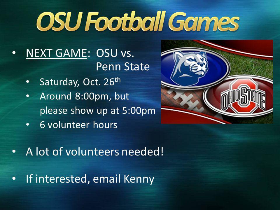 NEXT GAME: OSU vs. Penn State Saturday, Oct.