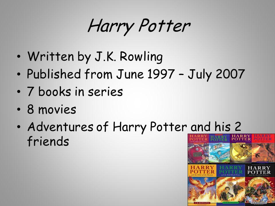 Harry Potter Written by J.K.