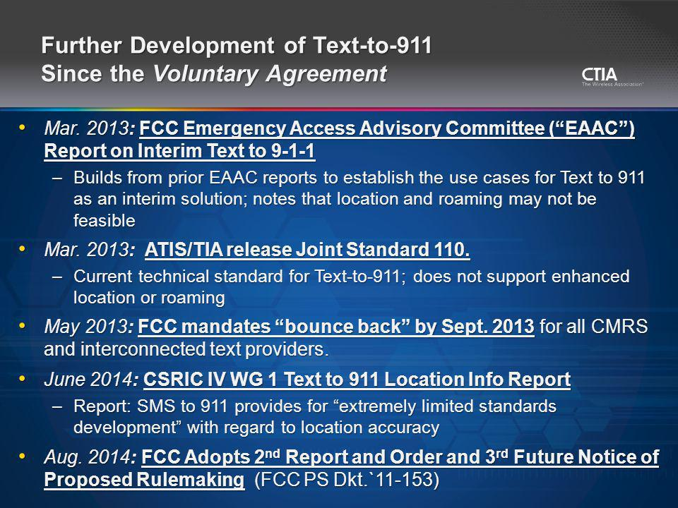 Further Development of Text-to-911 Since the Voluntary Agreement Mar.