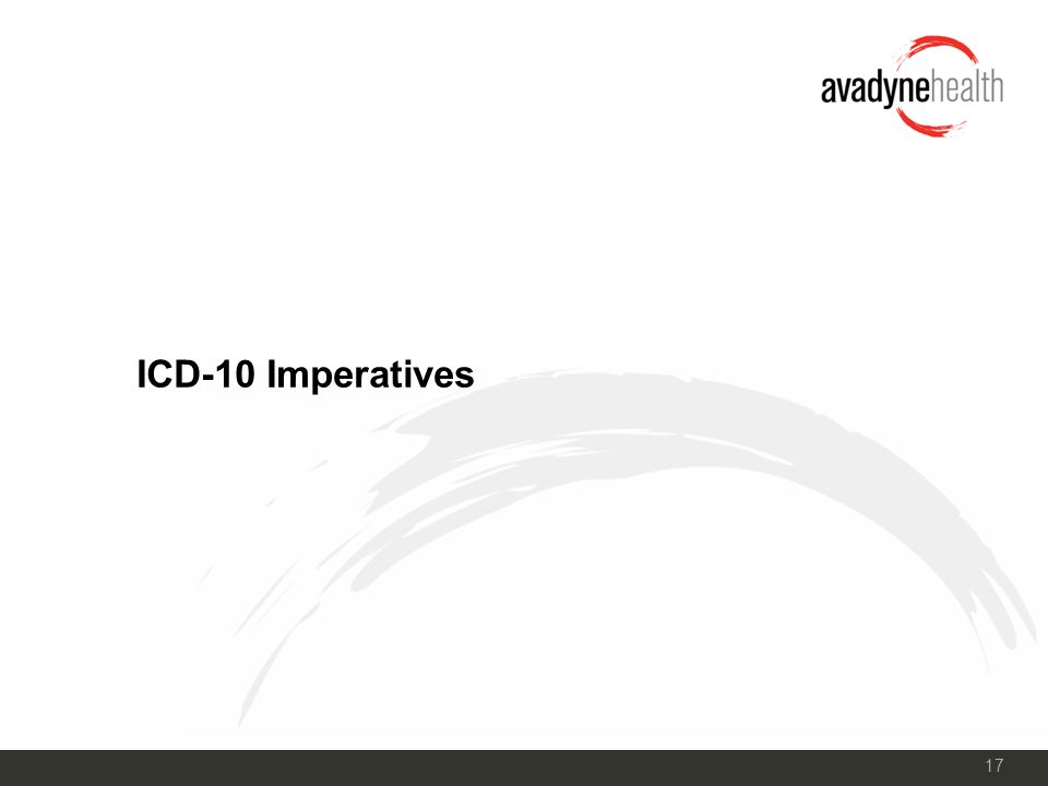 17 ICD-10 Imperatives