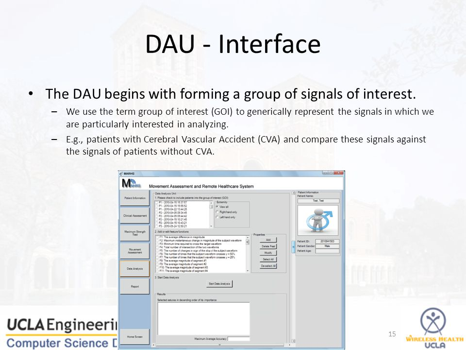 DAU - Interface The DAU begins with forming a group of signals of interest.