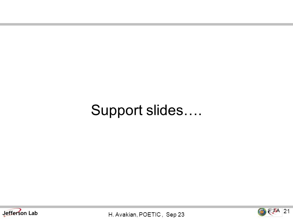 H. Avakian, POETIC, Sep 23 21 Support slides….