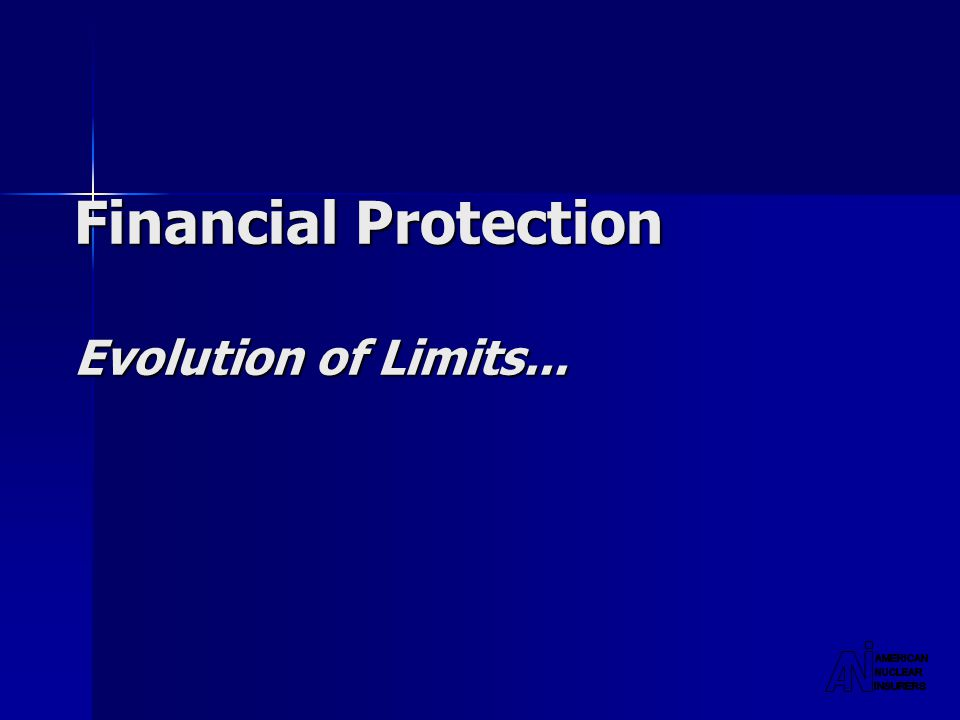 Financial Protection Evolution of Limits...