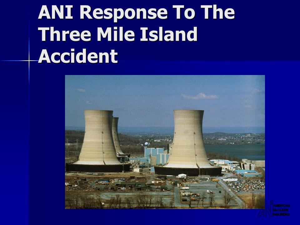 ANI Response To The Three Mile Island Accident