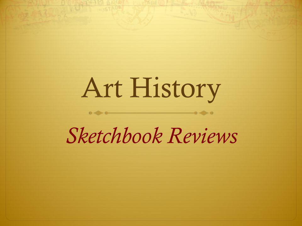 Art History Sketchbook Reviews