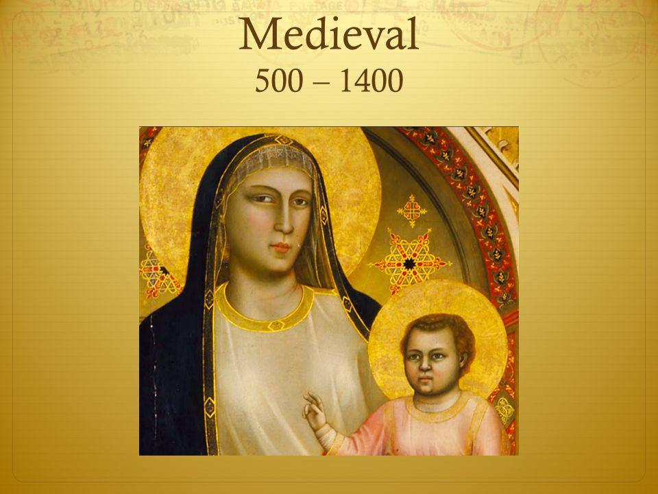 Medieval 500 – 1400