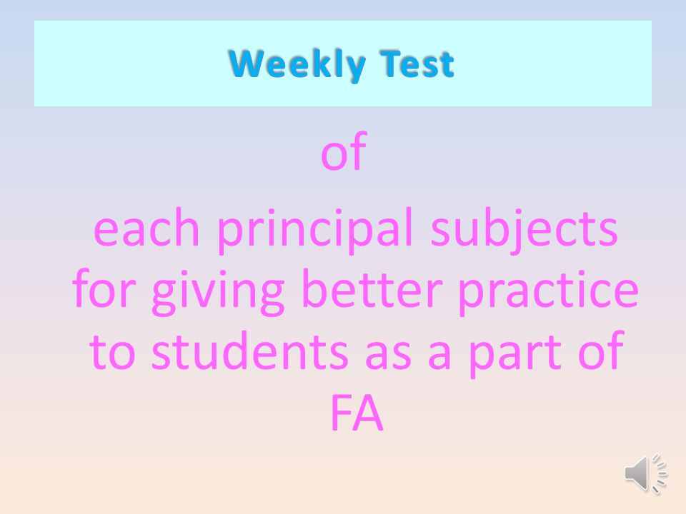of each principal subjects for giving better practice to students as a part of FA