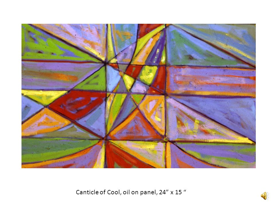 Canticle of Cool, oil on panel, 24 x 15
