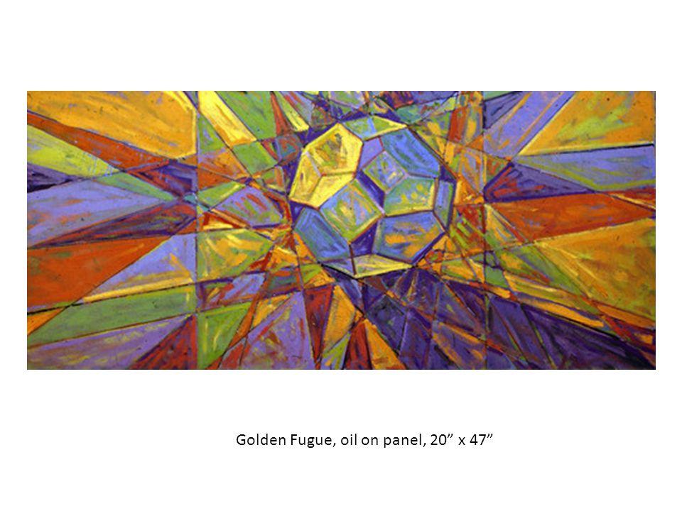 Golden Fugue, oil on panel, 20 x 47