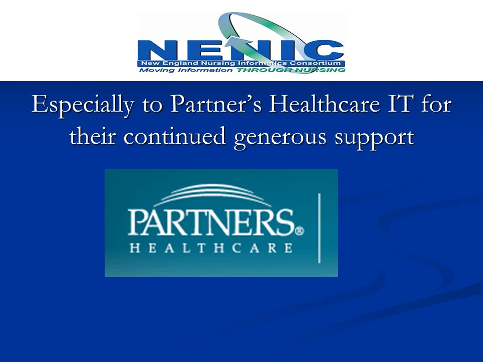 Especially to Partner's Healthcare IT for their continued generous support