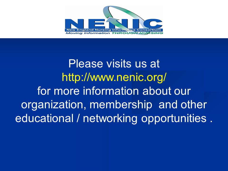 Please visits us at http://www.nenic.org/ for more information about our organization, membership and other educational / networking opportunities.