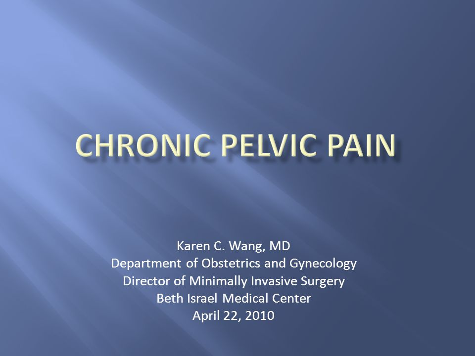  Define and review the impact of chronic pelvic pain (CPP)  Discuss the potential etiologies of CPP  Review current treatment modalities for common gynecologic causes of CPP  Emphasize the importance of a multidisciplinary approach to the management of CPP