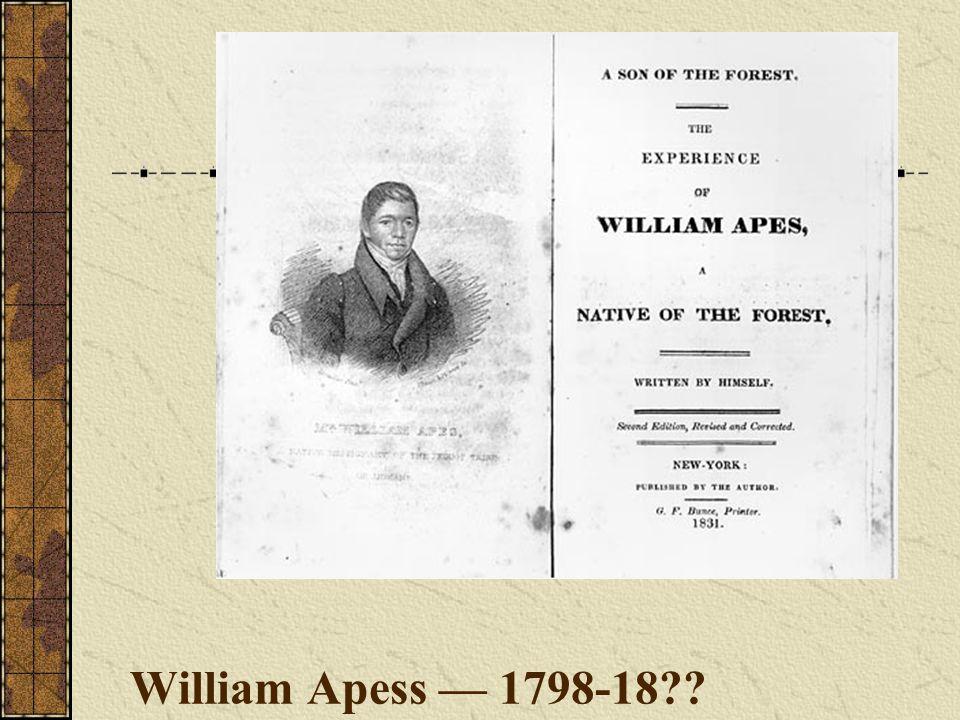 William Apess — 1798-18