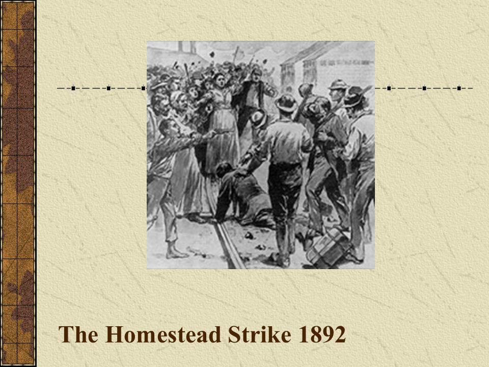The Homestead Strike 1892