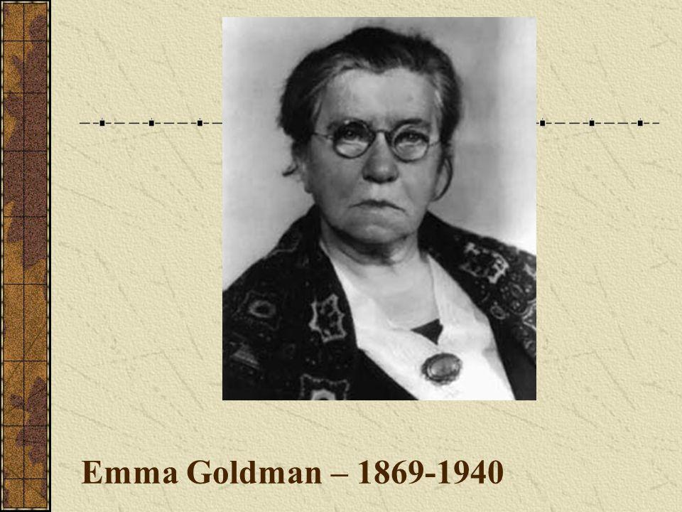 Emma Goldman – 1869-1940
