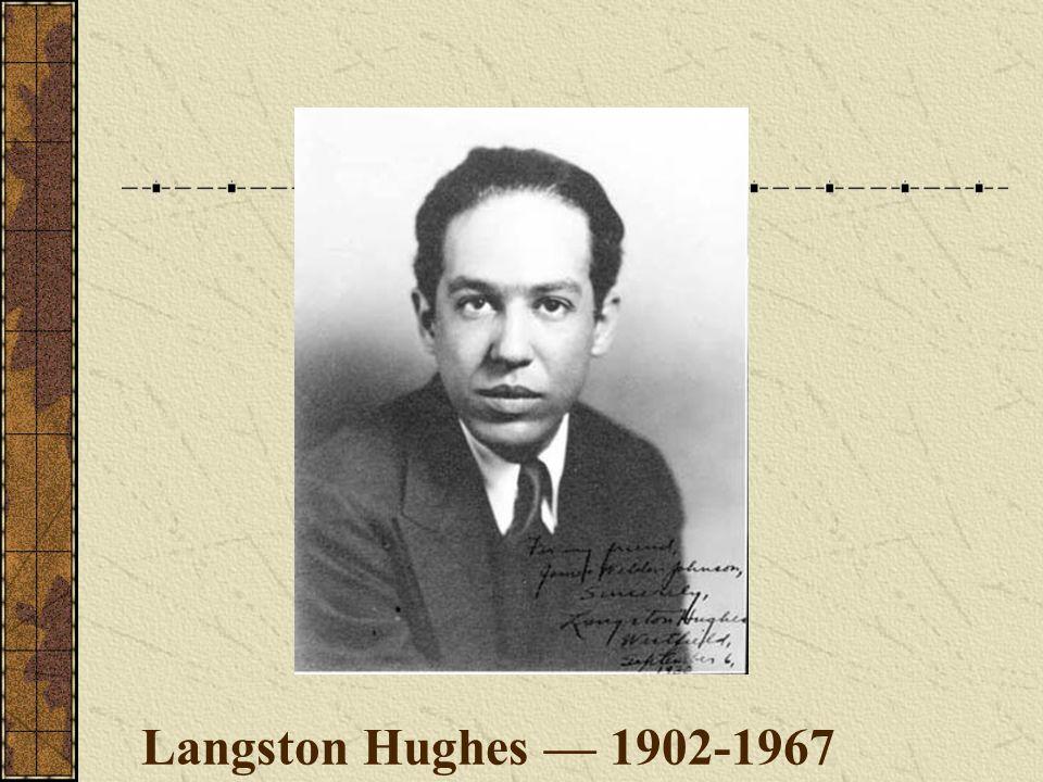 Langston Hughes — 1902-1967