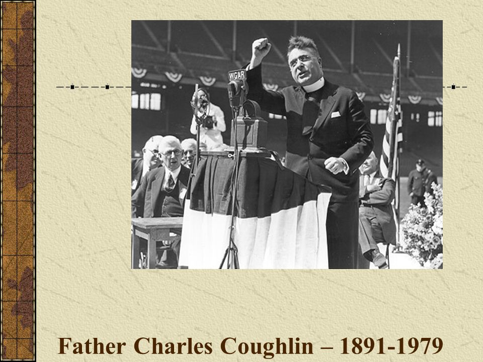 Father Charles Coughlin – 1891-1979