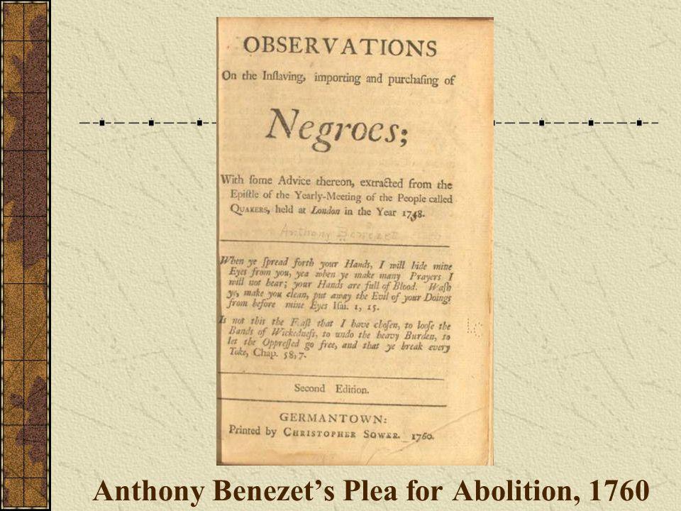 Anthony Benezet's Plea for Abolition, 1760