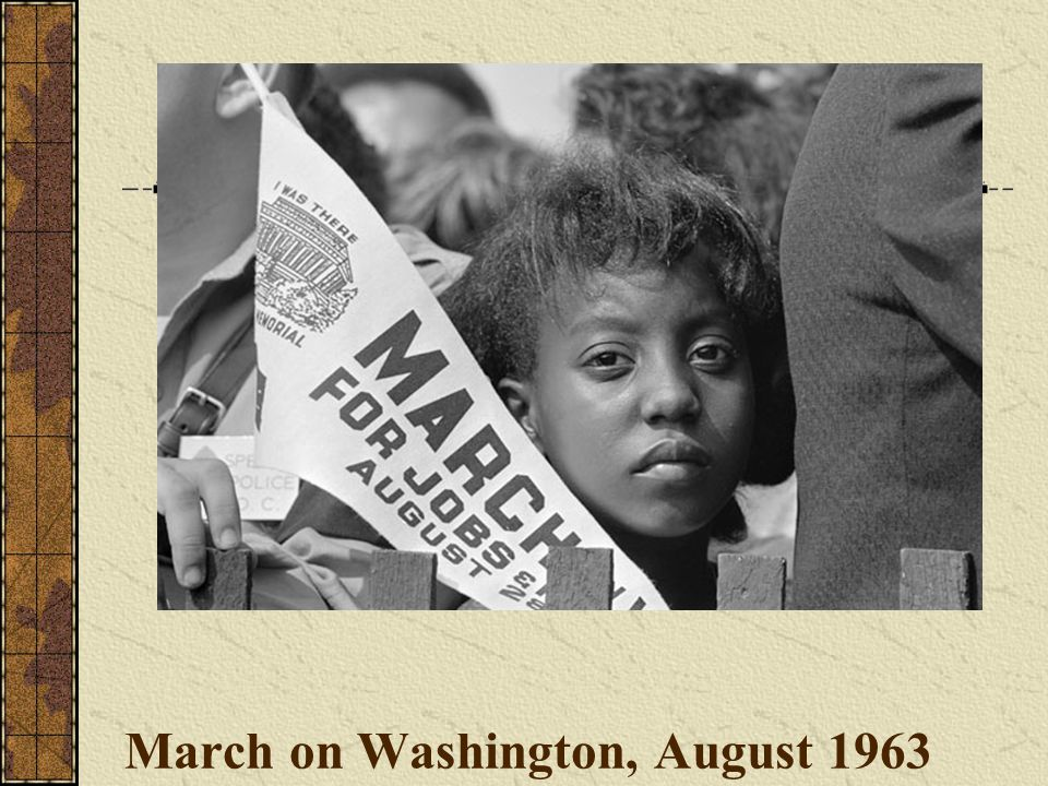 March on Washington, August 1963