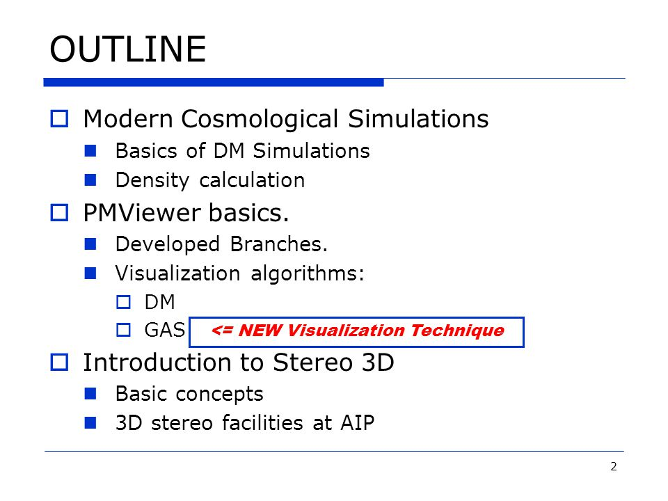3 Modern Cosmological Simulations  The evolution of cosmic structures is a nonlinear process.