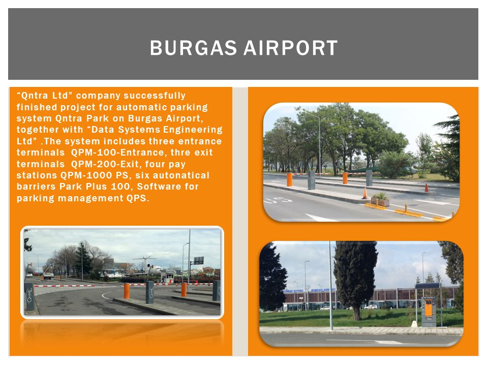 """Qntra Ltd"" company successfully finished project for automatic parking system Qntra Park on Burgas Airport, together with ""Data Systems Engineering L"