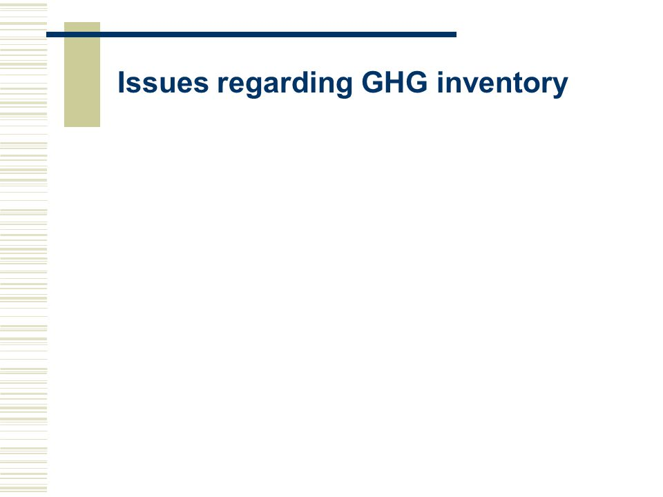 Issues regarding GHG inventory