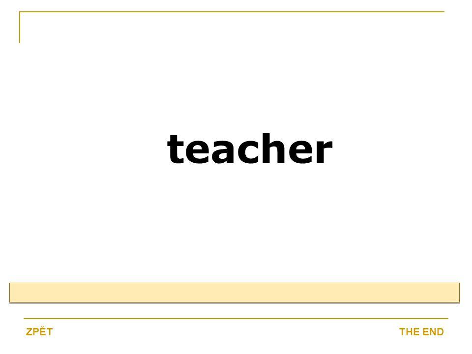 teacher THE ENDZPĚT