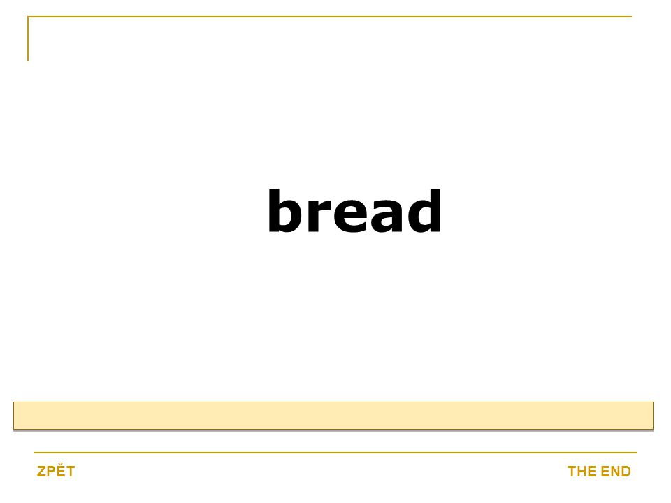 bread THE ENDZPĚT