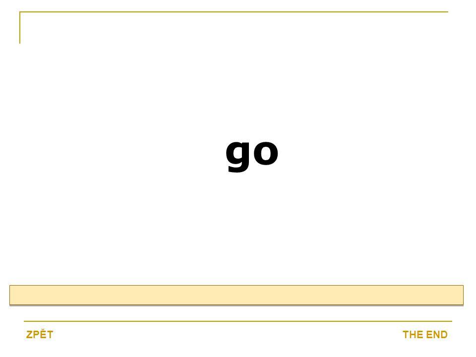 go THE ENDZPĚT